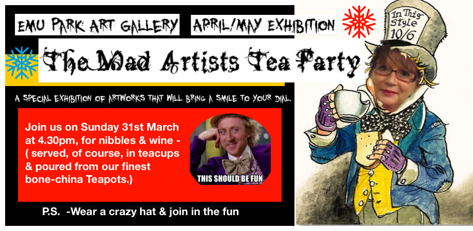 Emu Park Art Gallery Mad Artists Tea Party Exhibition